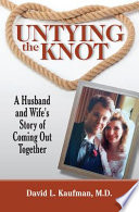 Untying the Knot Life He Was Married To A Woman He