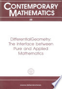 Differential Geometry The Interface Between Pure And Applied Mathematics