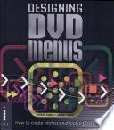 Designing DVD Menus