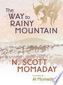 The Way to Rainy Mountain His People Particularly On Their
