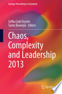 Chaos Complexity And Leadership 2013