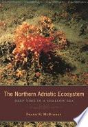 The Northern Adriatic Ecosystem