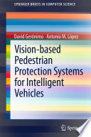 Vision based Pedestrian Protection Systems for Intelligent Vehicles