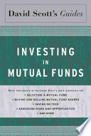 David Scott s Guide to Investing in Mutual Funds