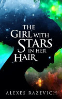 The Girl with Stars in Her Hair Book PDF