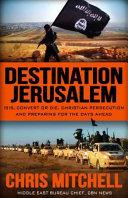 Destination Jerusalem