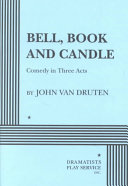 Bell, Book And Candle : people who can actually cast spells and...