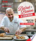 Beirut to Boston  A Cookbook