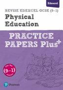 REVISE Edexcel GCSE  9 1  Physical Education Practice Papers Plus