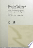 Education, Training, and the Future of Work