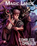 Complete Magic Lands Books 1 & 2 Omnibus: The Complete Series
