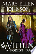 Within A Forest Dark  The Knights of England Series  Book 3