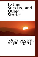 Father Sergius  and Other Stories
