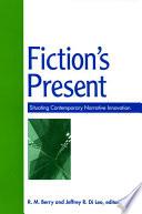 Fiction's Present PDF