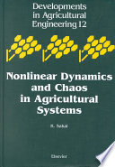Nonlinear Dynamics and Chaos in Agricultural Systems
