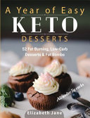 A Year Of Easy Keto Desserts