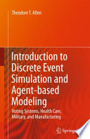 Introduction to Discrete Event Simulation and Agent based Modeling