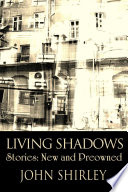Living Shadows : lays down an adrenalized yet artful prose that...