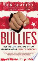 Ebook Bullies Epub Ben Shapiro Apps Read Mobile