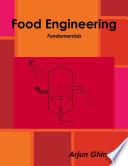 Food Engineering Fundamentals