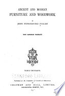 Ancient and Modern Furniture and Woodwork