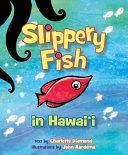 Slippery Fish in Hawaii Book PDF