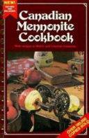 Canadian Mennonite Cookbook