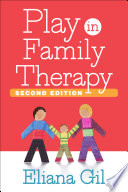 Play in Family Therapy, Second Edition Of Thousands Of Therapists Integrate
