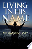 Living in His Name