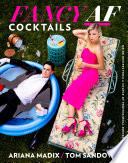 Fancy AF Cocktails