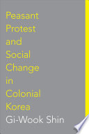 Peasant Protest   Social Change in Colonial Korea