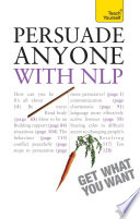 Persuade Anyone With Nlp