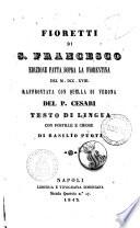 Fioretti di s  Francesco testo in lingua con postille e chiose di Basilio Puoti
