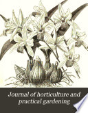 Journal of Horticulture and Practical Gardening Book PDF