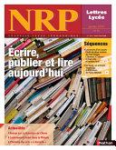 NRP Lyc  e   Ecrire  publier et lire aujourd hui   Janvier 2010  Format PDF