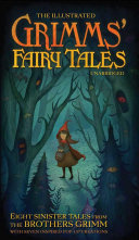 The Illustrated Grimms  Fairy Tales