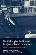 The Philosophy, Politics and Religion of British Democracy