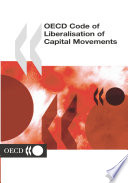 Oecd Code Of Liberalisation Of Capital Movements 2003 Edition