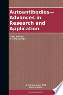 Autoantibodies Advances In Research And Application 2012 Edition book