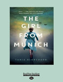 The Girl From Munich : dreams for the future. her mind is full...