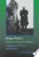 Brian Friel s  Post  Colonial Drama
