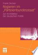 "Regieren im ""Parteienbundesstaat"""
