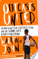 download ebook outcasts united: a refugee team, an american town pdf epub