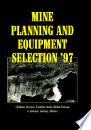 Mine Planning And Equipment Selection 1997