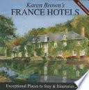 Karen Brown's France Hotels