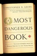 A Most Dangerous Book : roman historian's unflattering book about...