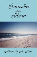Surrender of the Heart And Mary Elizabeth Remembers When She And Mary
