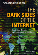 The Dark Sides of the Internet