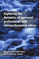 Exploring the Dynamics of Personal, Professional and Interprofessional Ethics