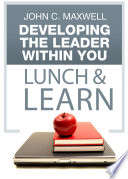 Developing The Leader Within You Lunch   Learn